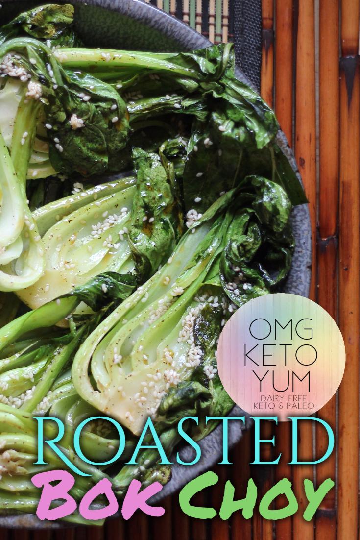 Roasted Bok Choy omg keto yum paleo