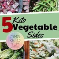 5 Keto Vegetable Side Dishes: Easy, Low Carb and Delicious