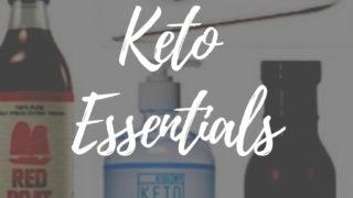 Keto essentials pantry items, supplements, equipment
